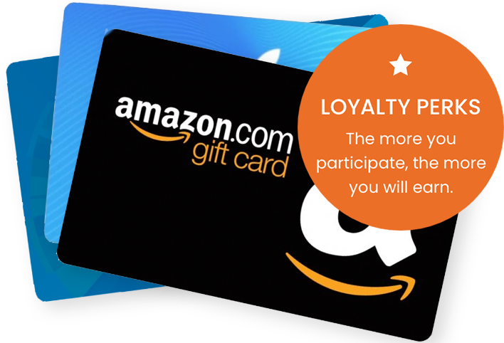 Loyalty perks. The more you participate the more you earn